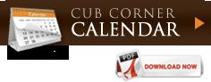 Cub Corner Calendar